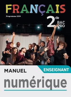Francais 2de Bac Pro Livre De L Eleve Ed 2019