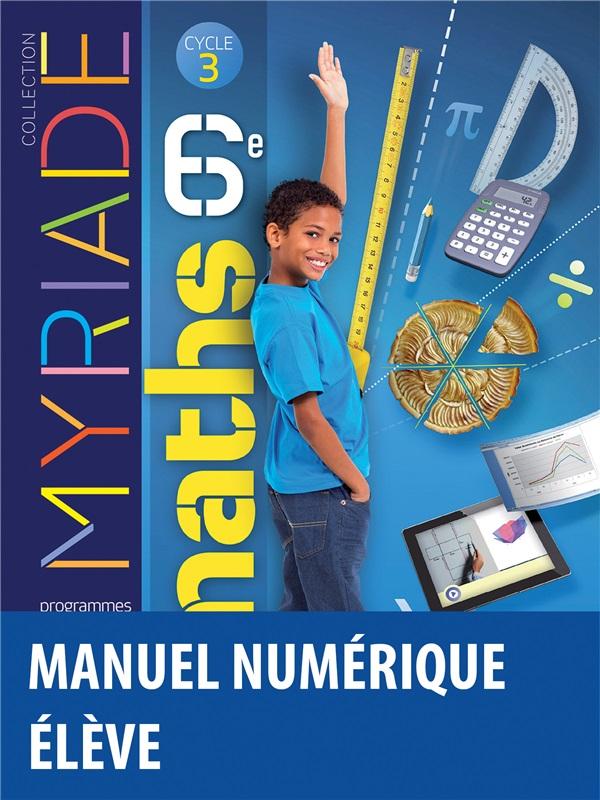 Myriade Mathematiques 6e 2016 Manuel Numerique